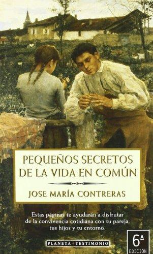 9788408032236: Pequeños secretos de la vida en común (Testimonio (planeta))
