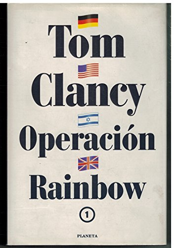 Operacion Rainbow 1 (9788408032953) by Clancy, Tom
