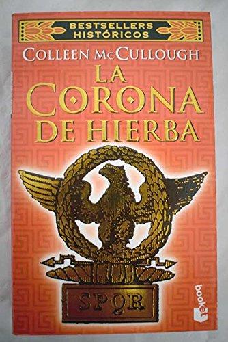9788408033141: La Corona de Hierba