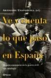 9788408033660: Ve y cuenta lo que pasó en España (Documento)