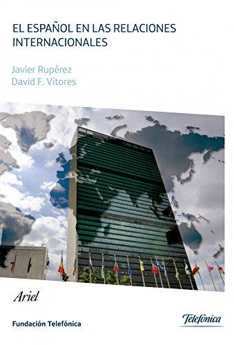 9788408034094: El español en las relaciones internacionales (Colección Fundación Telefónica)