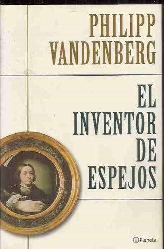 9788408034407: El inventor de espejos
