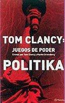 9788408034568: Tom Clancy: Juegos del poder.Politika