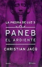 9788408034575: Paneb el Ardiente (La Piedra de Luz, 3)