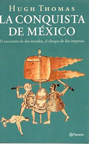 9788408035145: La Conquista De Mexico