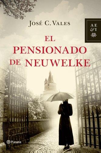 9788408035374: El Pensionado de Neuwelke