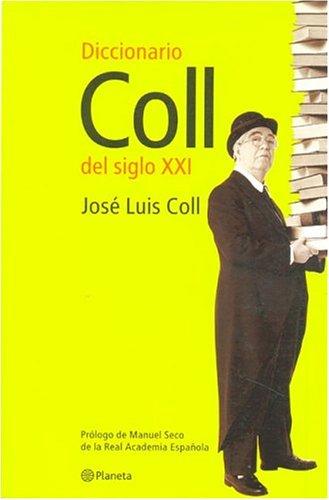 9788408035404: Diccionario coll del siglo xxi