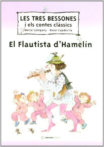 9788408035756: Les Tres Bessones I el Flautista D'Hamelín (Les Tres Bessones i els contes clàssics)