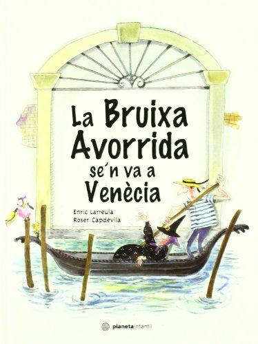 9788408035770: LA BRUIXA AVORRIDA SE'N VA A VEN�CIA