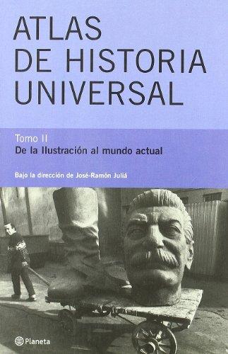 9788408035862: Atlas de Historia Universal, II. De la Ilustración al mundo actual