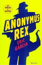 Anonymus Rex (9788408035879) by Garcia, Eric