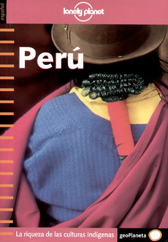 9788408036821: Peru - Lonely Planet - (Lonely Planet Travel Guides)