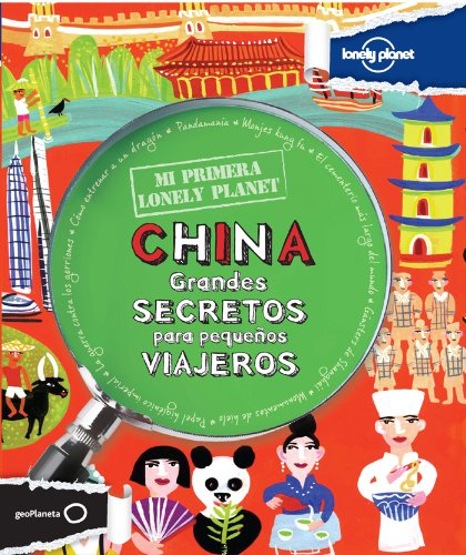 9788408037170: Lonely Planet Mi Primera Lonely Planet China (Lonely Planet Kids) (Spanish Edition)