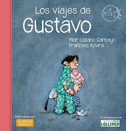 9788408037378: Los viajes de Gustavo (Spanish Edition)