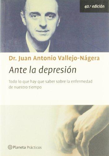 Ante LA Depresion (Spanish Edition): Najera, J. A. Vallejo, Vallejo-Nagera, Juan Antonio