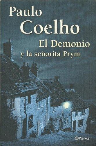 El Demonio y la señorita Prym. Paulo: Paulo Coelho