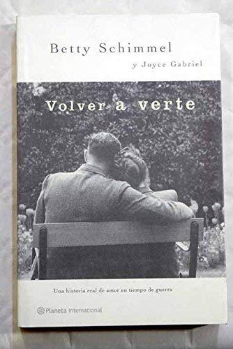 9788408038009: Volver A Verte