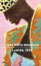 9788408038368: Luanda, 1936 (Autores Españoles E Iberoamer.)