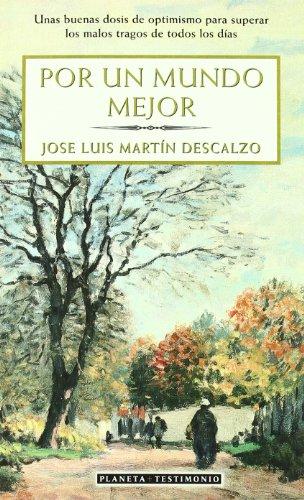 9788408038856: Por un mundo mejor/ For a Better World (Spanish Edition)