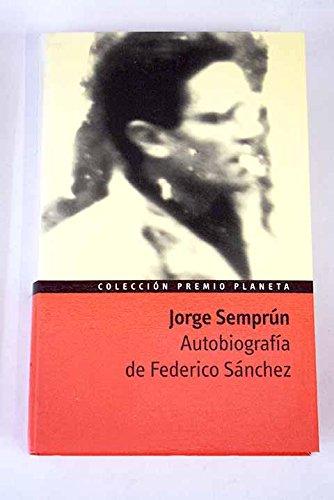 9788408039181: Autobiografia de Federico Sanchez (Colleccion Premio Planeta, Premio Planeta 1977)