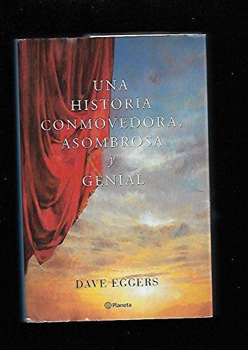 9788408039228: Una historia asombrosa conmovedora y genial