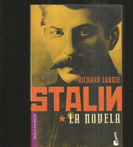 Staln, LA Novela (Spanish Edition) (8408039601) by Richard Lourie