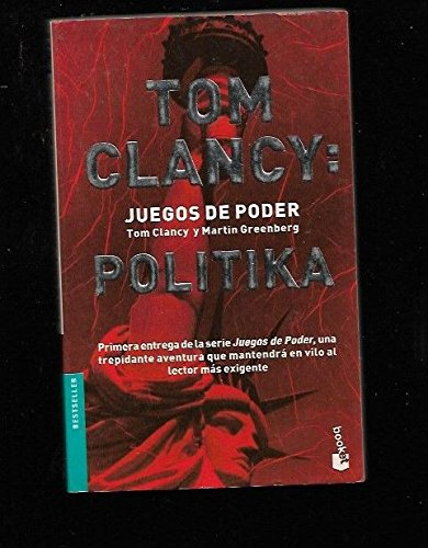 Tom Clancy: Juegos del poder Politika (8408039636) by Tom Clancy; Martin Harry Greenberg; Victor Pozanco