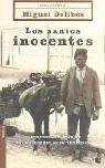 Los Santos Inocentes: Miguel Delibes