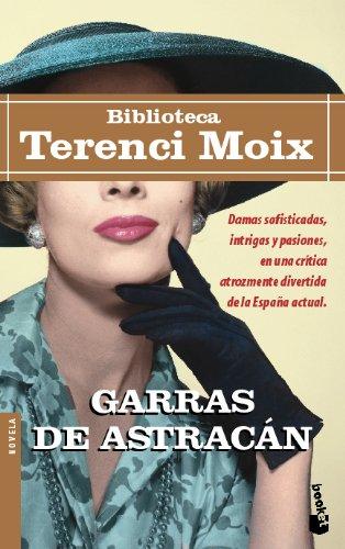 9788408039754: Garras de astracán (Biblioteca Terenci Moix)