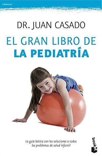 9788408039792: El gran libro de la pediatría