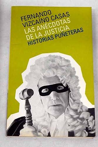 9788408039938: Anécdotas de la justicia. Historias puñeteras