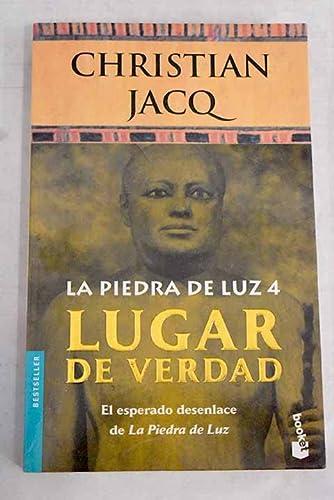 Piedra de La Luz 4 - Lugar de Verdad (Spanish Edition): Christian Jacq