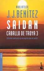Saidan : Caballo de Toya 3: Benítez, J. J.