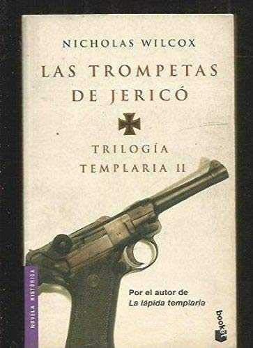 9788408040170: Trilogia templaria II/ Templar Trilogy II: Las Trompetas de jerico (Spanish Edition)