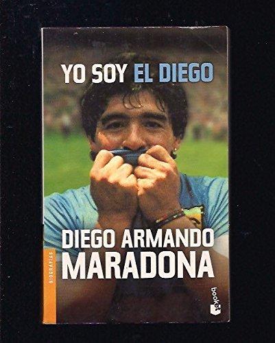 9788408040262: Yo Soy El Diego / I Am the Diego (Spanish Edition)