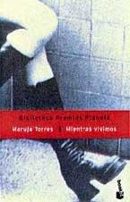 9788408040392: Mientras Vivimos (Spanish Edition)