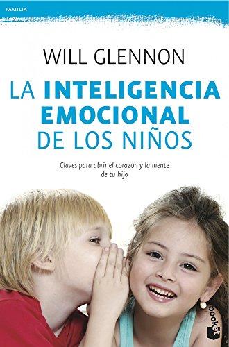 La inteligencia emocional de los niños (Paperback): Will Glennon