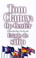 9788408041146: Tom Clancy Op-Center. Estado de sitio (Tom Clancy's Op-Center)
