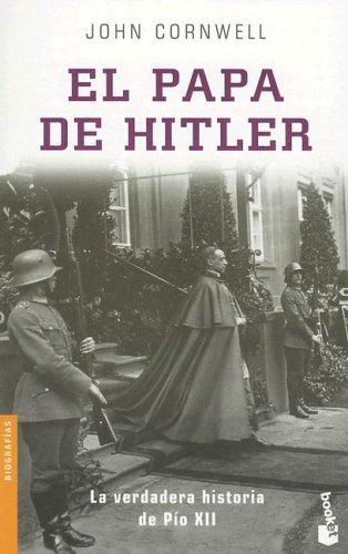 9788408041184: El Papa de Hitler: La Verdadera Historia de Pio XII (Divulgacion Biografias) (Spanish Edition)