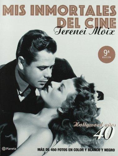 9788408041641: Mis inmortales del cine. Hollywood, anos 40