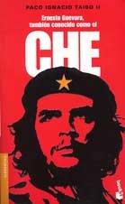 9788408041917: Ernesto Guevara, Tambien Conocido Como El Che