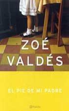 9788408042136: El pie de mi padre (Autores Españoles E Iberoamer.)