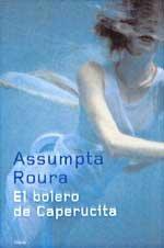 9788408042167: El Bolero De Caperucita (Spanish Edition)