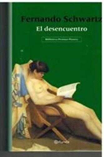 9788408042211: EL DESENCUENTRO