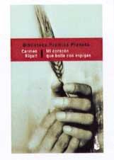 9788408042464: Mi Corazon Que Baila Con Espigas (Spanish Edition)