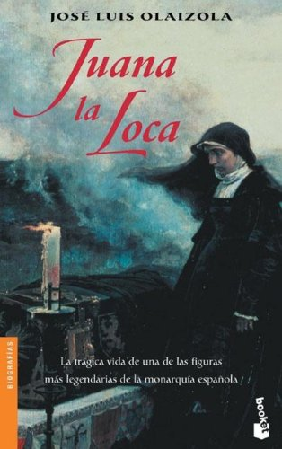 9788408042549: Juana LA Loca (Spanish Edition)