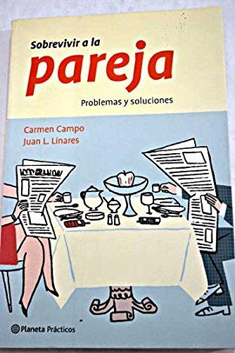 9788408042693: Sobrevvir a LA Pareja (Spanish Edition)