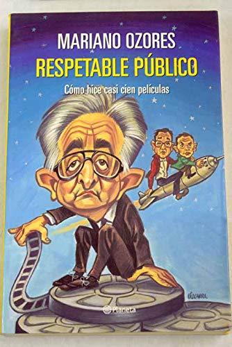 9788408042747: Respetable Publico: Como Hice Casi Cien Peliculas