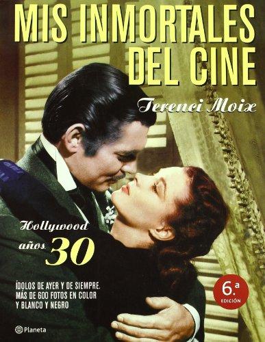 9788408042921: Mis inmortales del cine: Hollywood anos 30