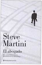 El Abogado / The Attorney (Planeta Internacional) (Spanish Edition): Martini, Steve